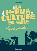 La permaculture en ville c'est possible - Davy Cosson